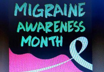 Living with Migraine – June – Migraine awareness